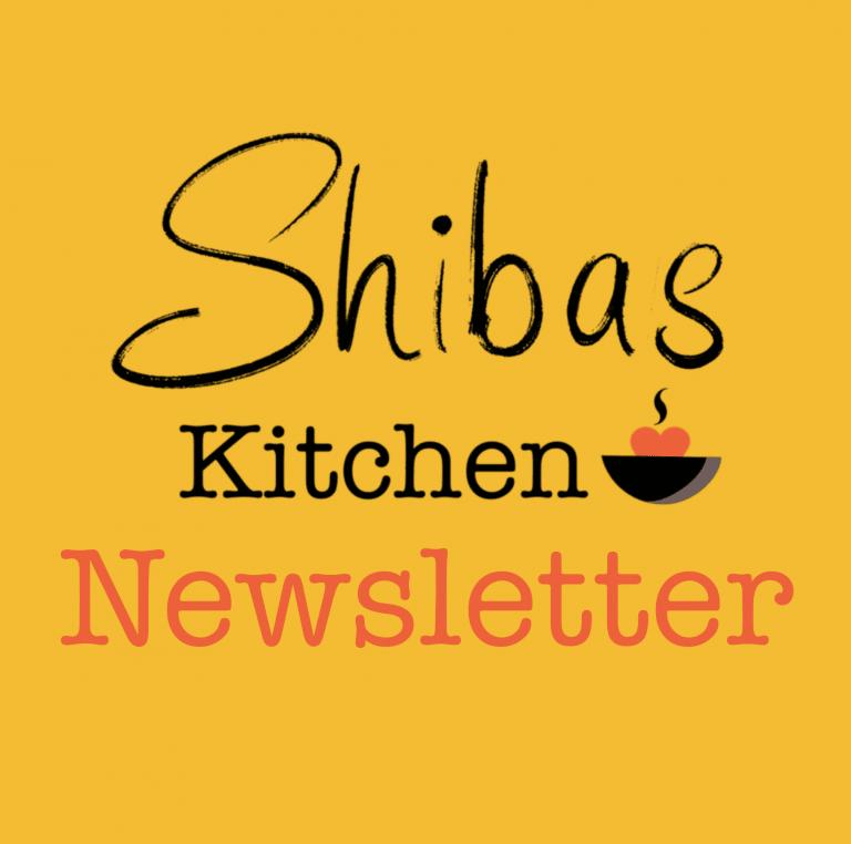 Shibas Kitchen Newsletter